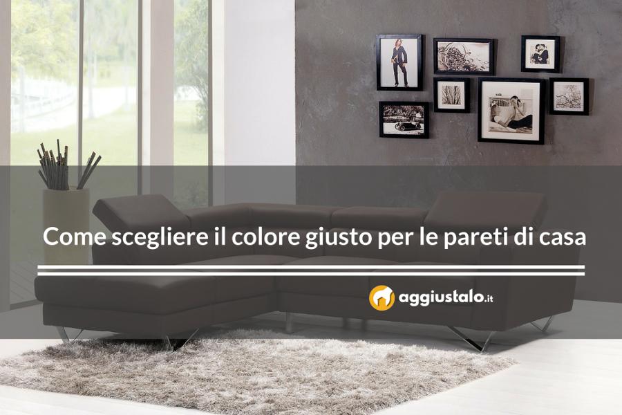 Come scegliere il colore giusto per le pareti di casa - Aggiustalo